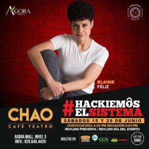 Hackiemos el Sistema en Chao Café Teatro